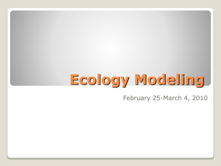 Ecology Modeling