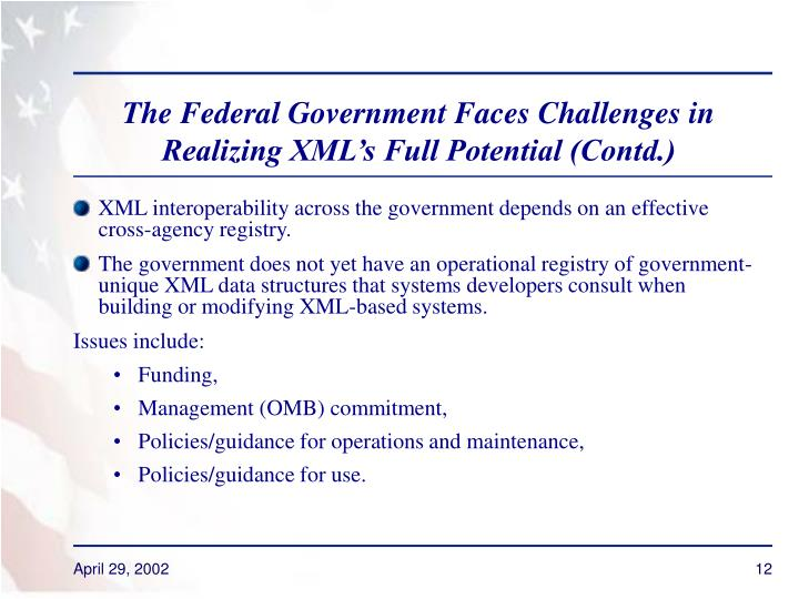 The Federal Government Faces Challenges in Realizing XML's Full Potential (Contd.)