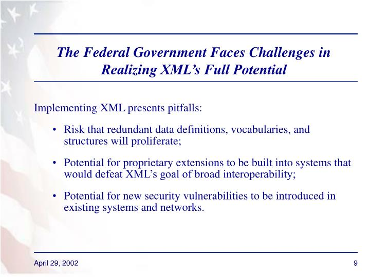 The Federal Government Faces Challenges in Realizing XML's Full Potential