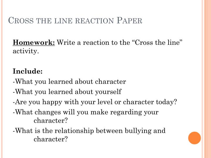 Cross the line reaction Paper