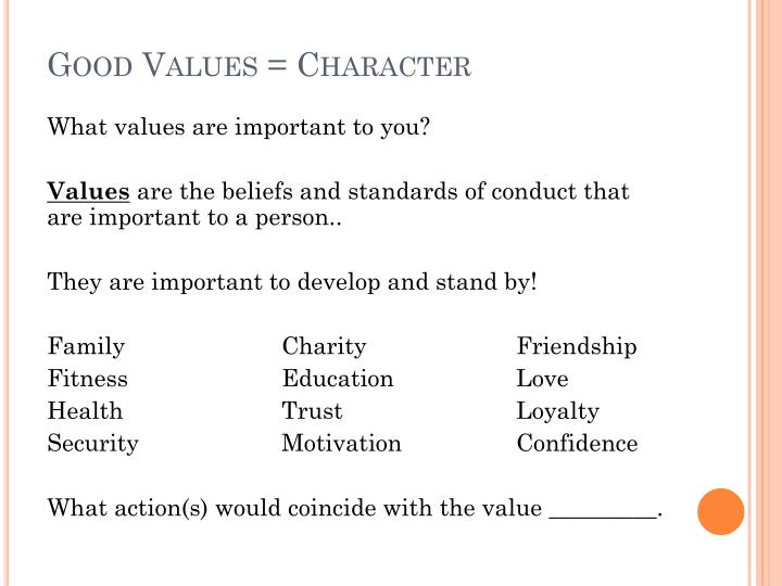 Good Values = Character