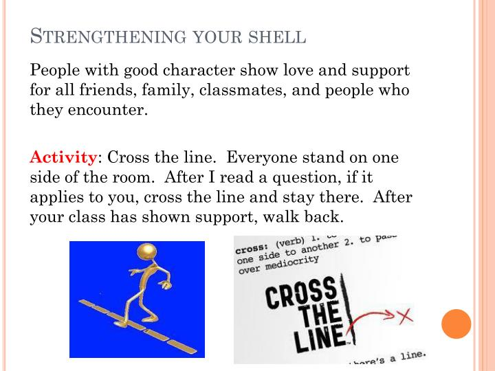 Strengthening your shell