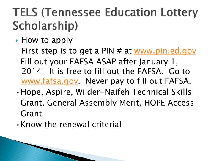 TELS (Tennessee Education Lottery Scholarship)