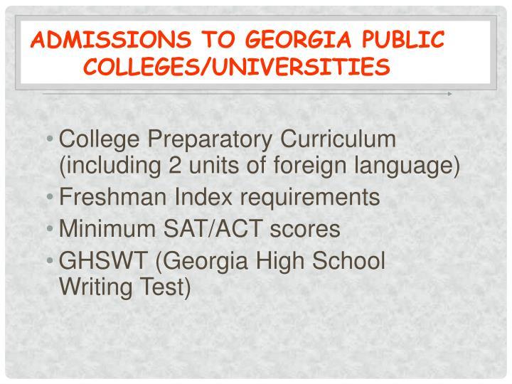 Admissions to Georgia Public Colleges/Universities