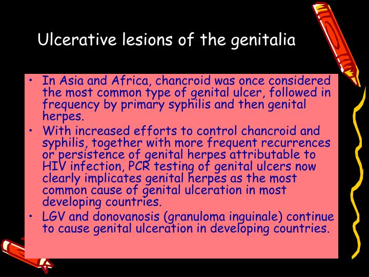 Ulcerative lesions of the genitalia