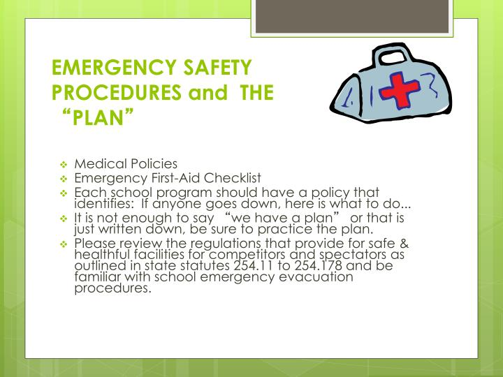 EMERGENCY SAFETY PROCEDURES and  THE