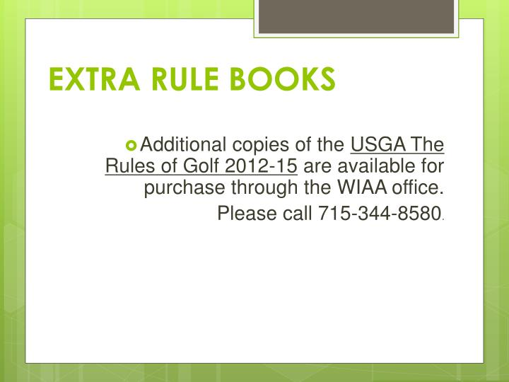 EXTRA RULE BOOKS