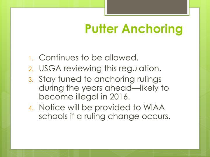 Putter Anchoring