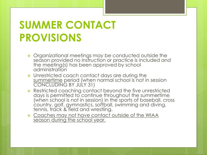 SUMMER CONTACT PROVISIONS