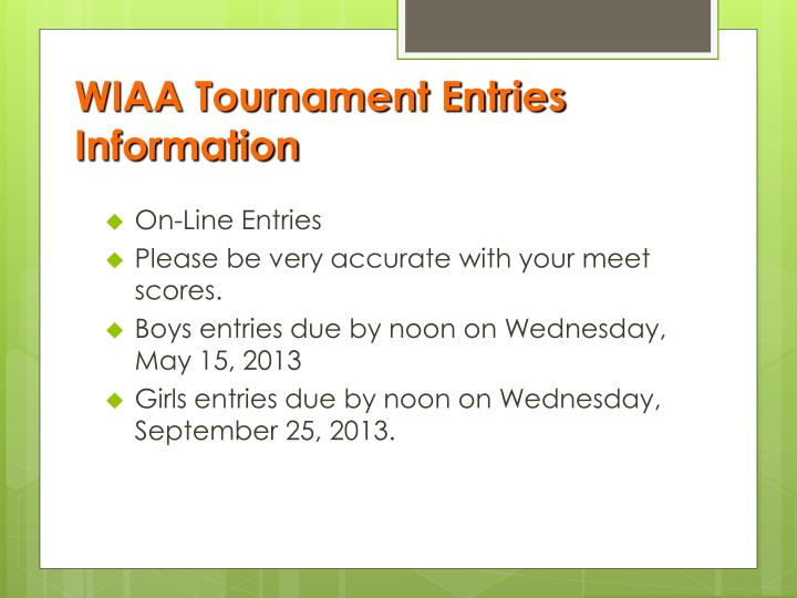 WIAA Tournament Entries Information
