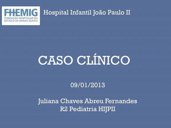 Hospital Infantil João Paulo II