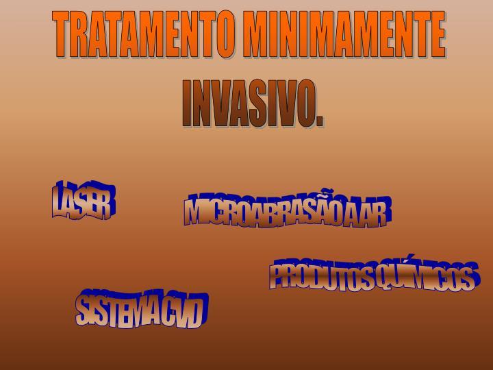 TRATAMENTO MINIMAMENTE