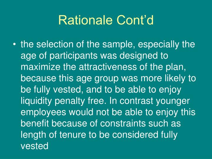 Rationale Cont'd