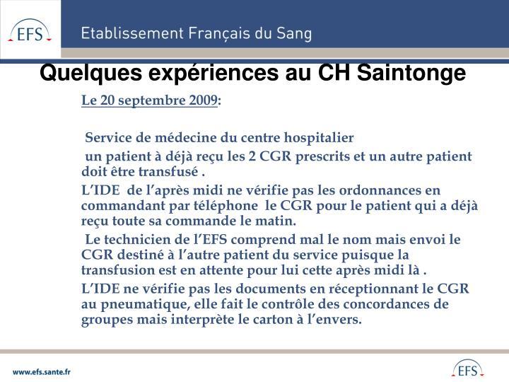 Quelques expériences au CH Saintonge