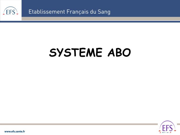 SYSTEME ABO
