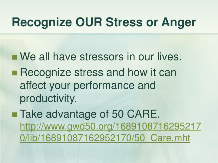 Recognize OUR Stress or Anger