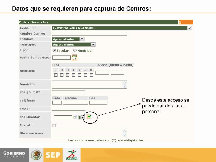 Datos que se requieren para captura de Centros: