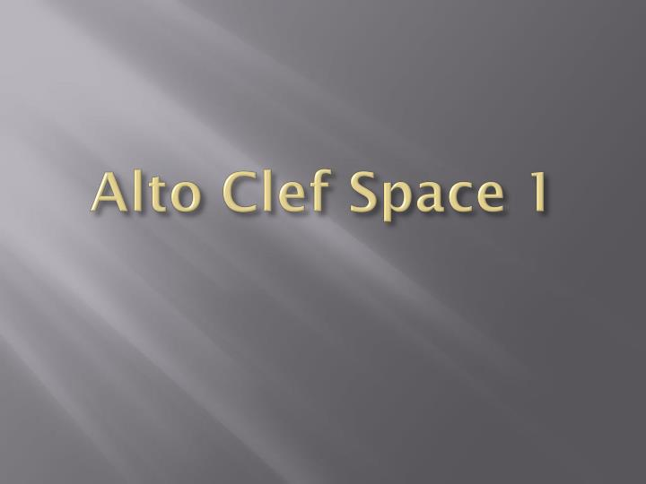 Alto Clef Space 1