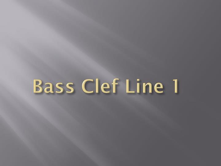 Bass Clef Line 1