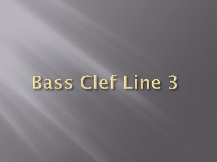 Bass Clef Line 3