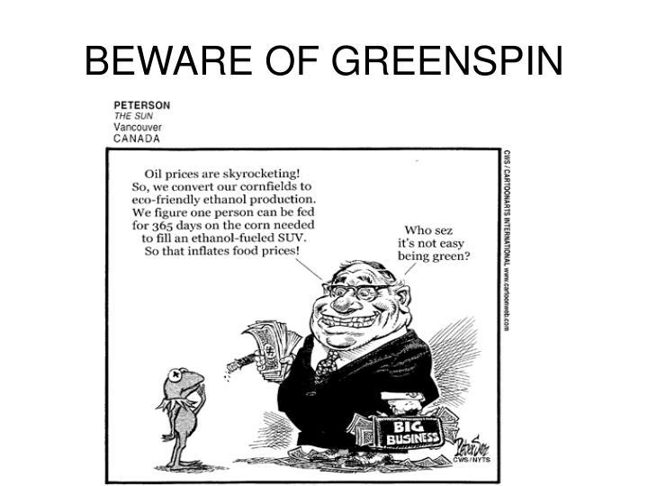 BEWARE OF GREENSPIN