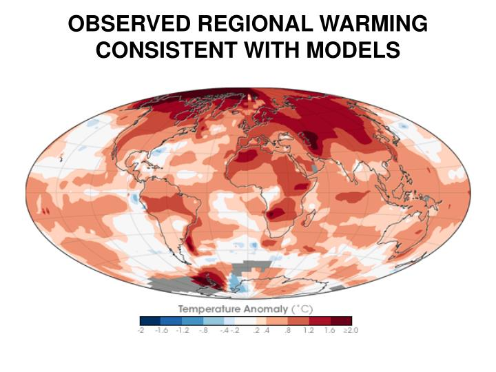 OBSERVED REGIONAL WARMING CONSISTENT WITH MODELS