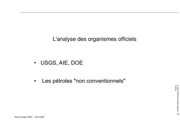 L'analyse des organismes officiels