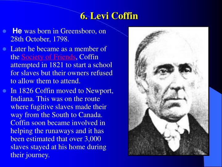6. Levi Coffin