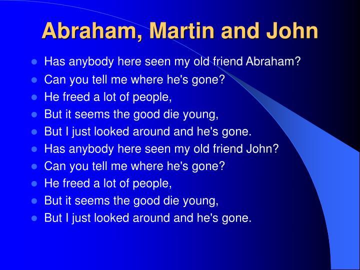 Abraham, Martin and John