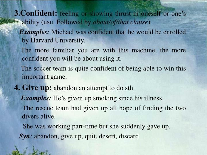 3.Confident: