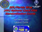 ser florida wing 2002 national check pilot standardization course