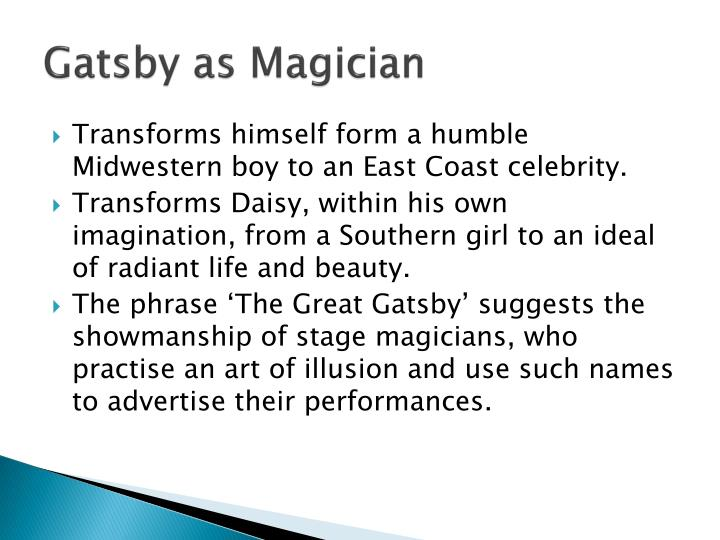 Gatsby as Magician
