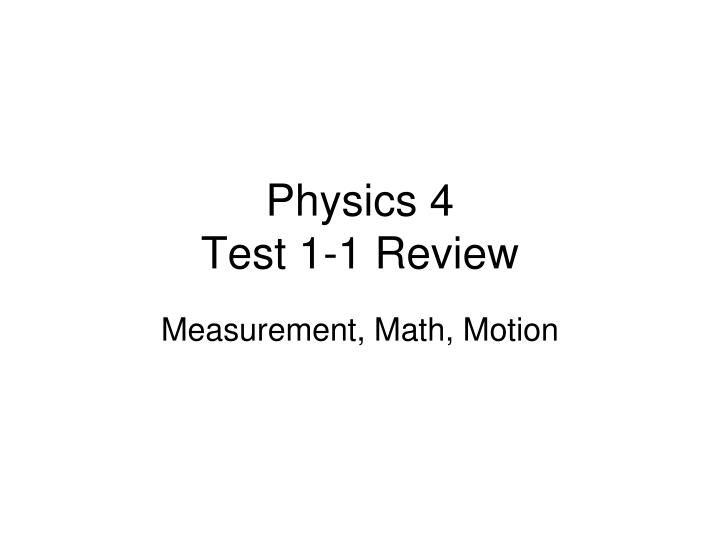 Physics 4 test 1 1 review