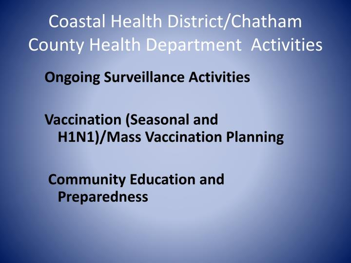 Coastal Health District/Chatham County Health Department  Activities