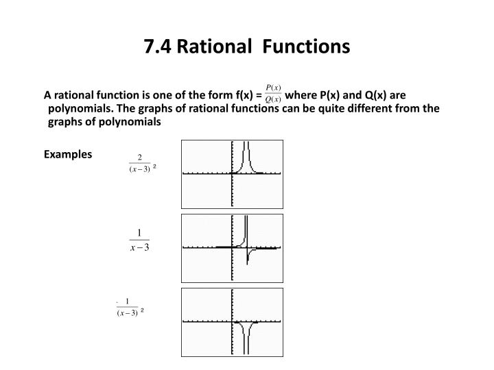 7.4 Rational  Functions