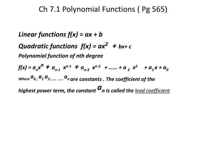 Ch 7 1 polynomial functions pg 565