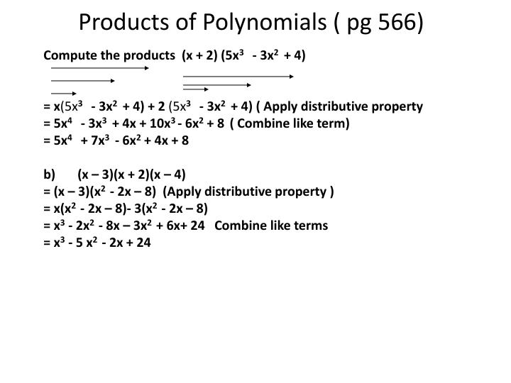 Products of Polynomials ( pg 566)