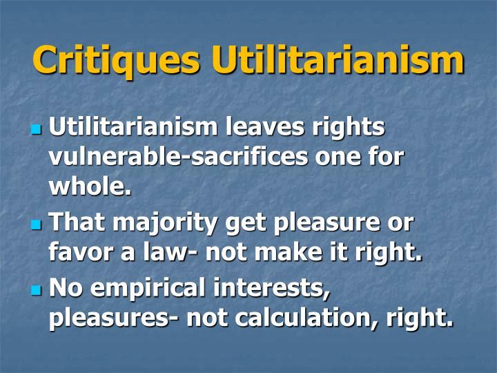 Critiques Utilitarianism