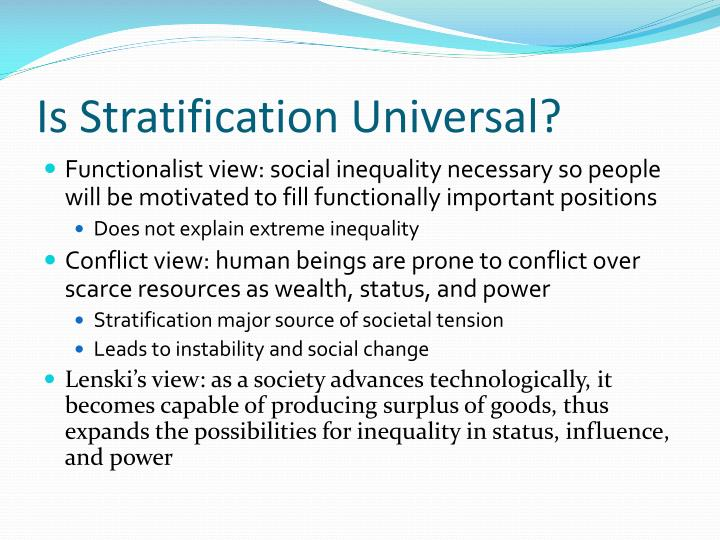 Is Stratification Universal?