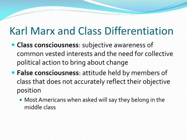 Karl Marx and Class Differentiation