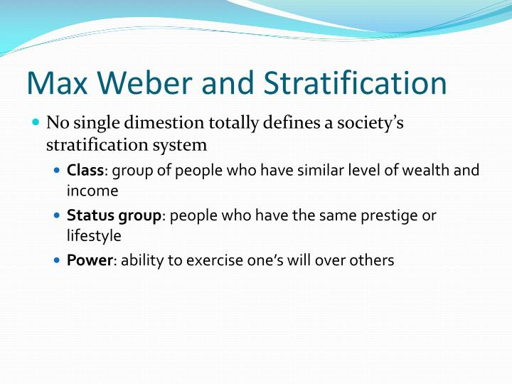 Max Weber and Stratification