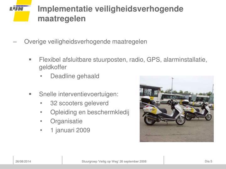 Implementatie veiligheidsverhogende maatregelen
