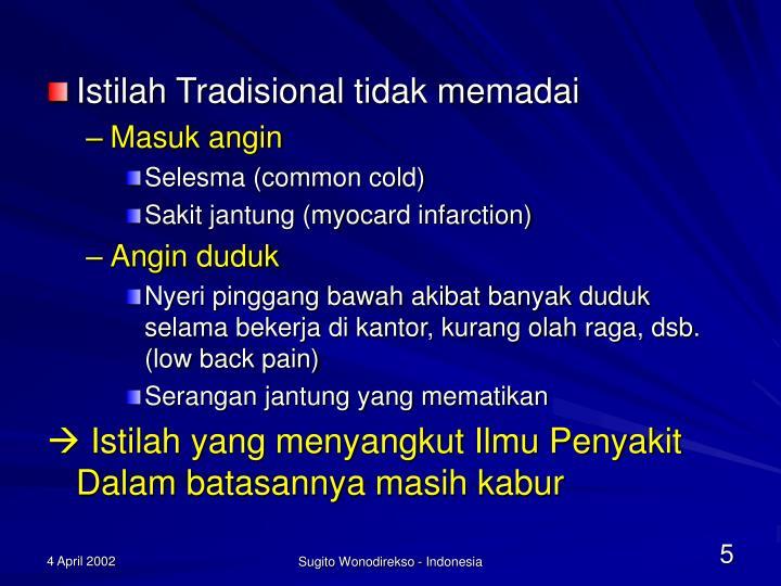 Istilah Tradisional tidak memadai