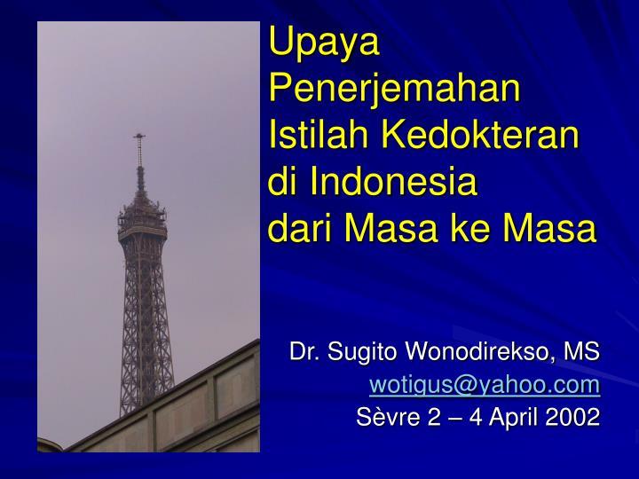 Upaya Penerjemahan Istilah Kedokteran di Indonesia