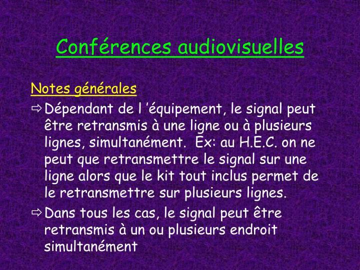 Conférences audiovisuelles