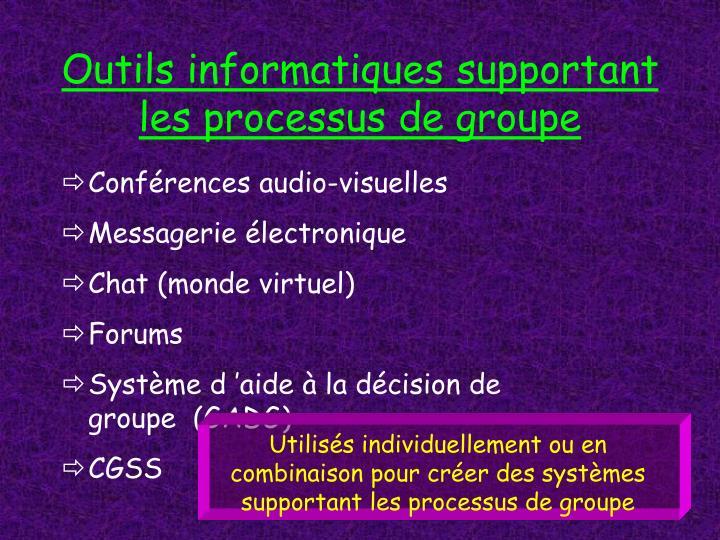 Outils informatiques supportant les processus de groupe
