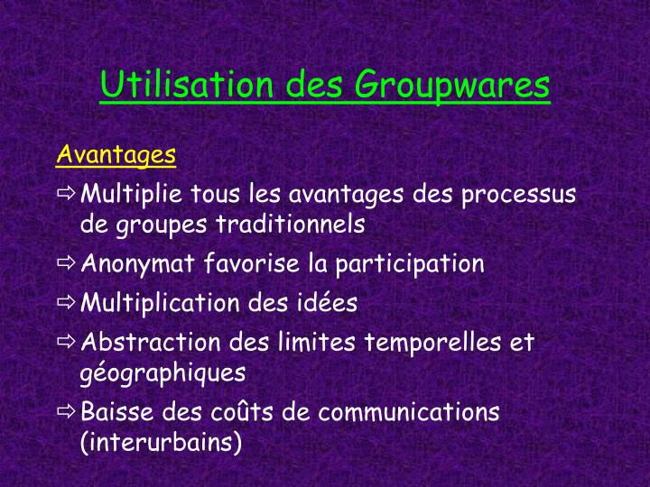 Utilisation des Groupwares
