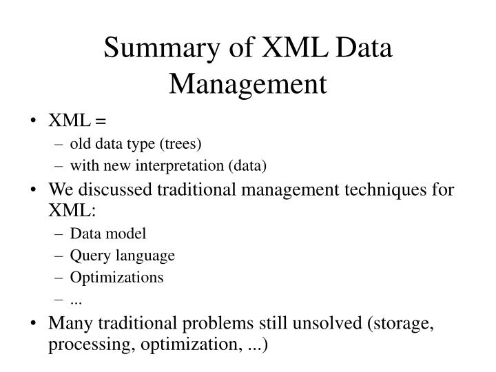 Summary of XML Data Management