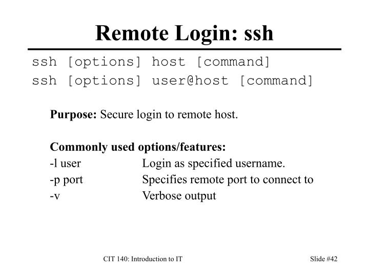 Remote Login: ssh