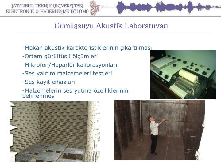 Gümüşsuyu Akustik Laboratuvarı